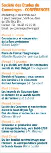 Mercredi 10 janvier Dietrich et Palassou : deux savants des Lumières à la découverte du haut Comminges (J-C. Sanchez) Société des Etudes du Comminges - CONFÉRENCES Médiathèque intercommunale, 3 place Saint-Jean, Saint-Gaudens de 17h 30 à 19h. Contact : Tél. 06 83 45 95 98 Email : se-comminges@orange.fr