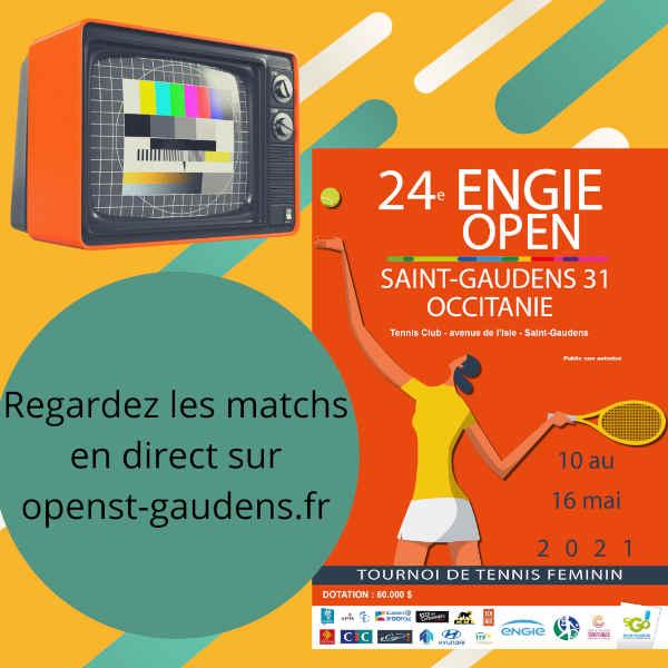 24éme ENGIE OPEN Saint-Gaudens 31 Occitanie - Tennis Club Avenue de l'Isle - du 10 au 16 mai 2021 - Tournois de tennis féminin - Regardez les matchs en direct sur openst-gaudens.fr